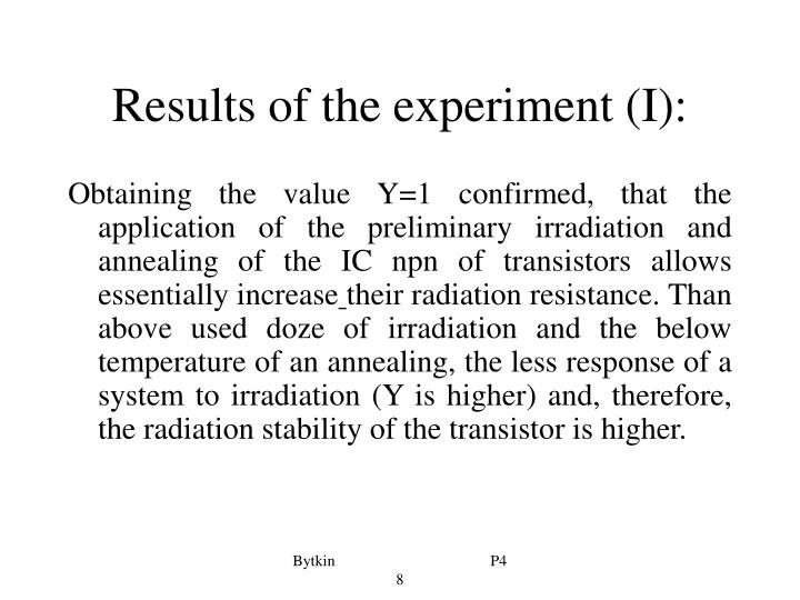 Results of the experiment (I):