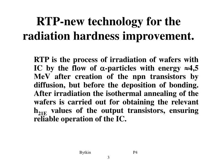 RTP-new technology for the radiation hardness improvement.