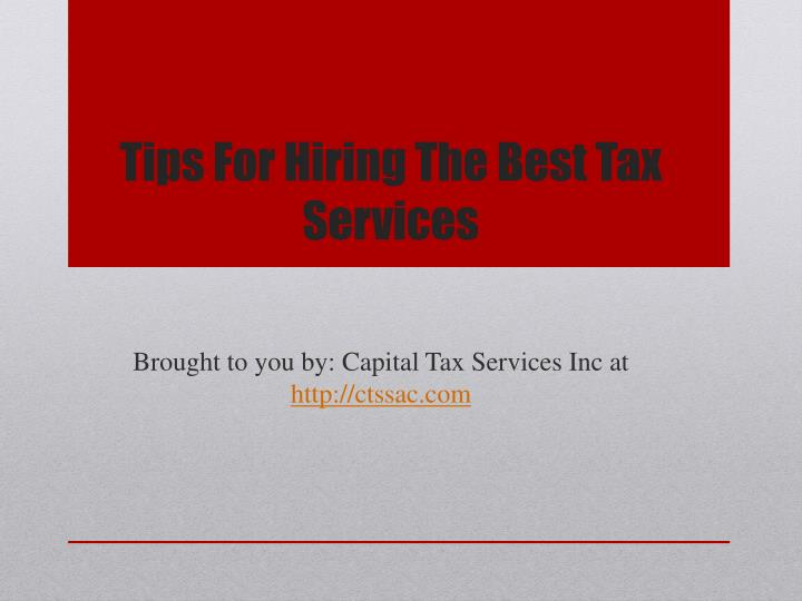 Tips For Hiring The Best Tax Services