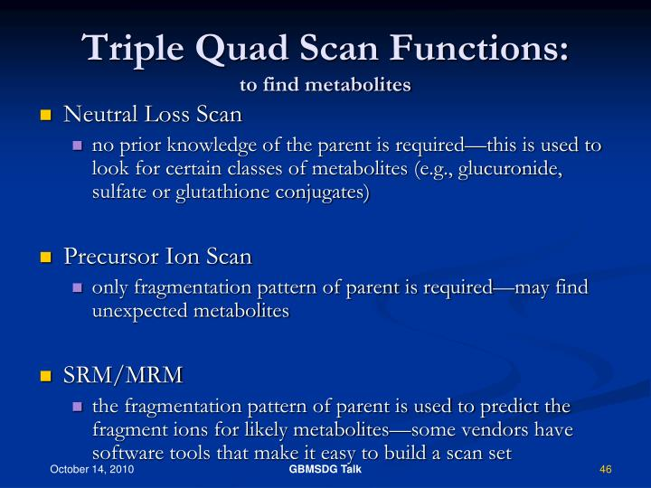 Triple Quad Scan Functions: