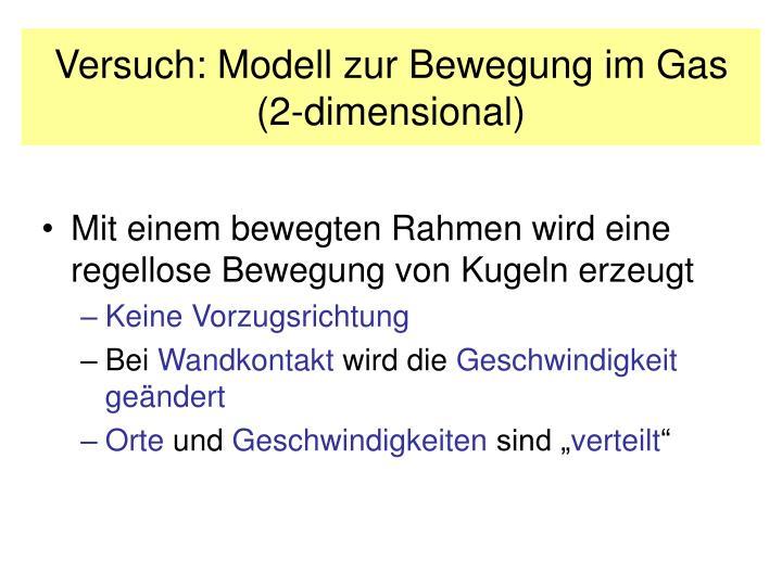 Versuch: Modell zur Bewegung im Gas