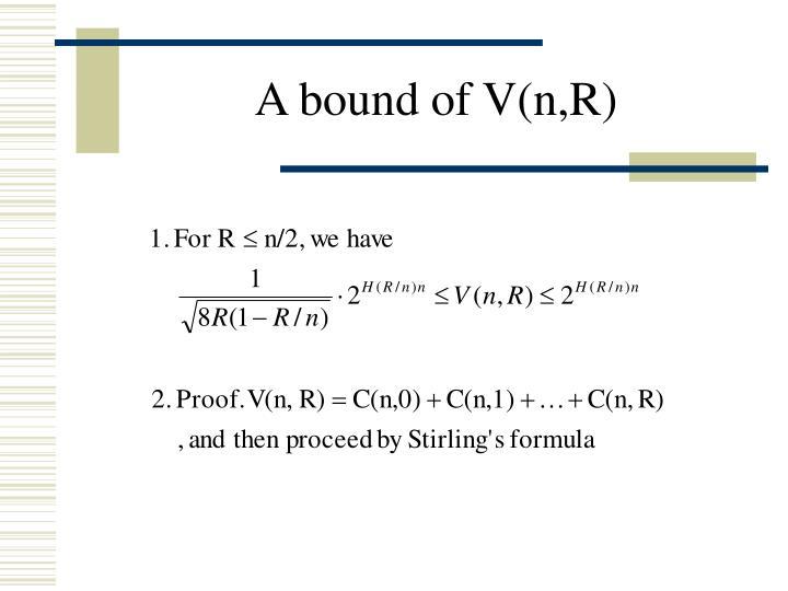 A bound of V(n,R)