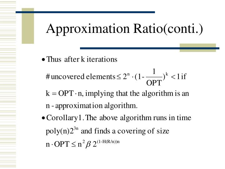 Approximation Ratio(conti.)