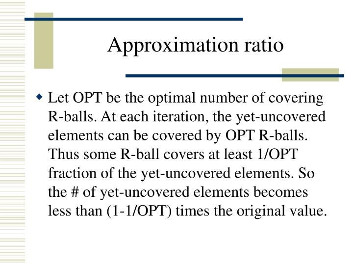 Approximation ratio