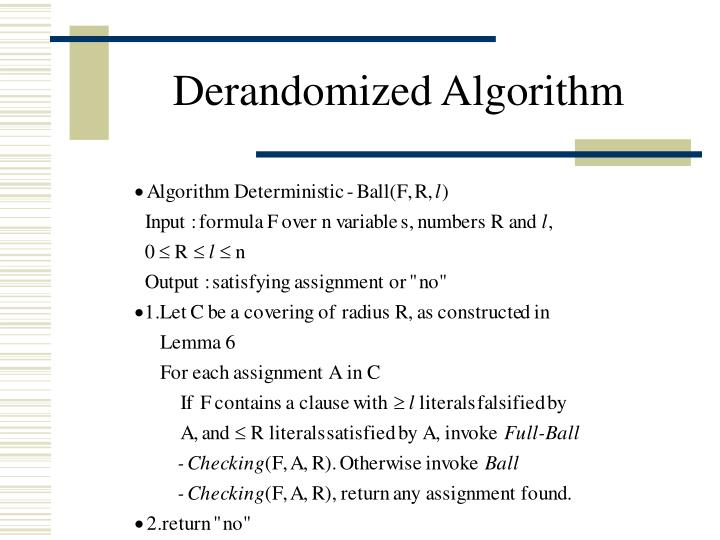 Derandomized Algorithm