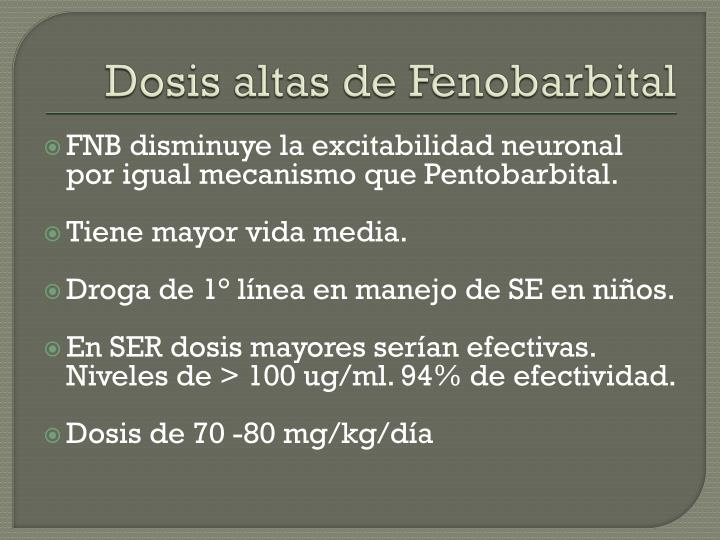 Dosis altas de Fenobarbital