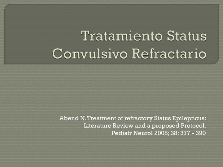 Tratamiento Status Convulsivo Refractario