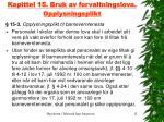 kapittel 15 bruk av forvaltningslova opplysningsplikt