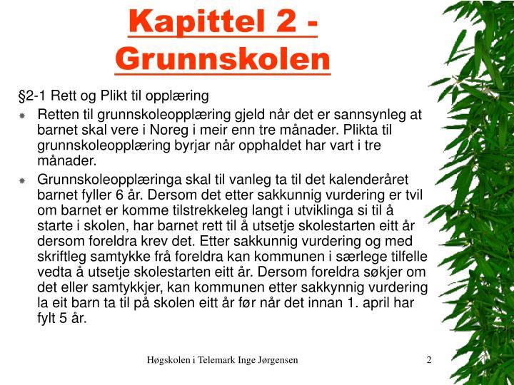Kapittel 2 - Grunnskolen