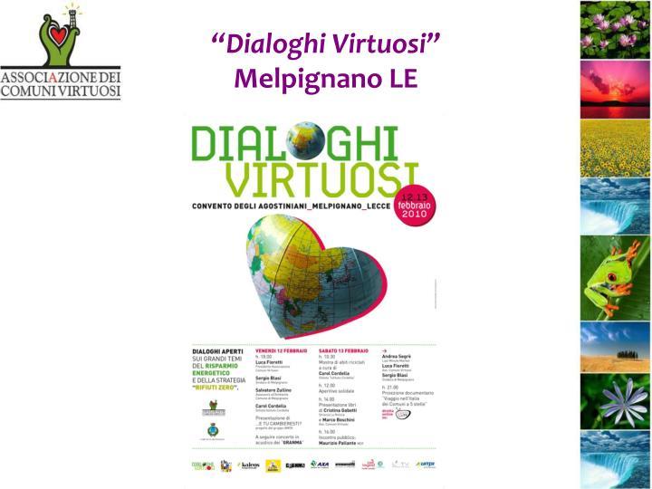 """""""Dialoghi Virtuosi"""""""