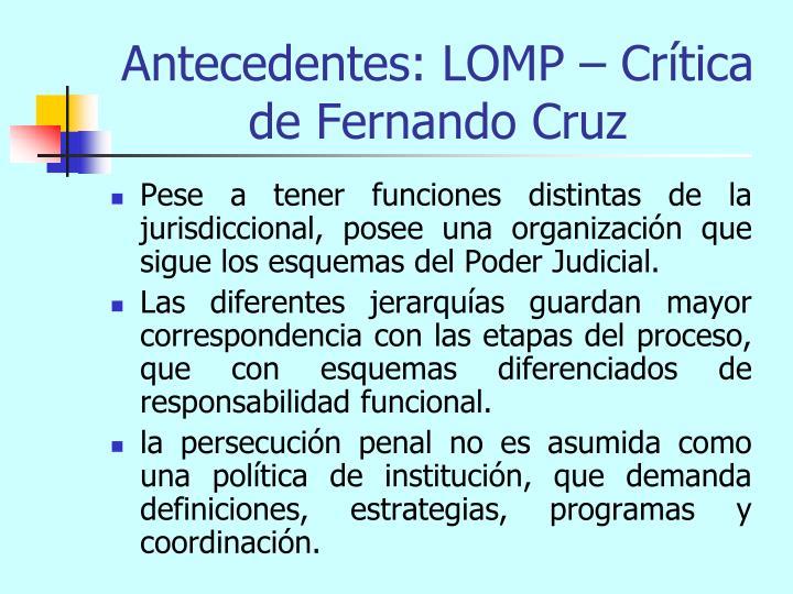 Antecedentes: LOMP – Crítica de Fernando Cruz