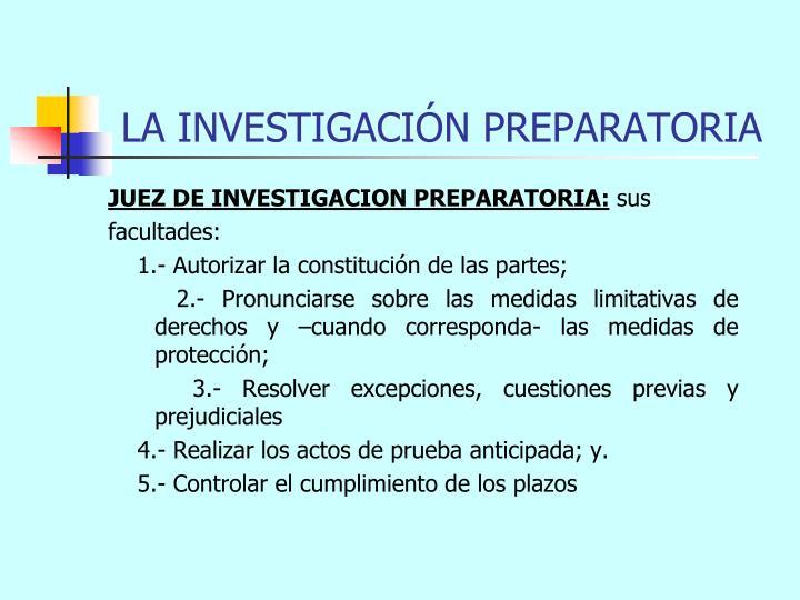 LA INVESTIGACIÓN PREPARATORIA