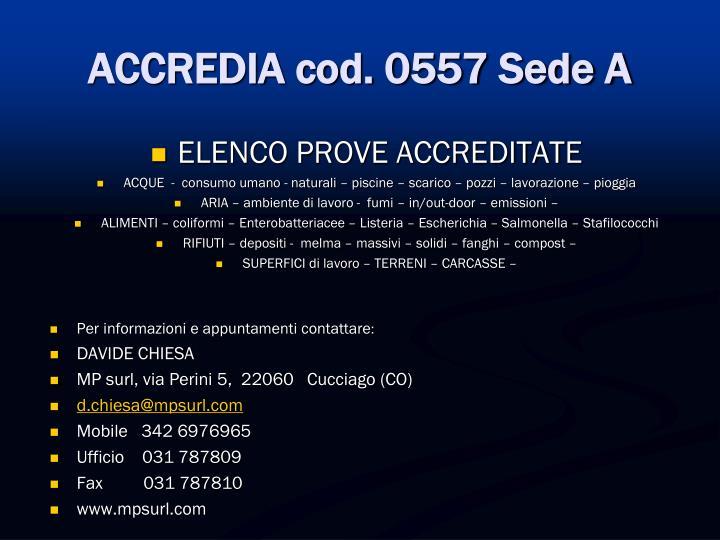 ACCREDIA cod. 0557 Sede A