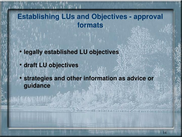 Establishing LUs and Objectives - approval formats