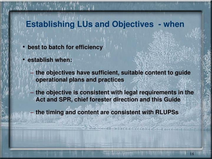 Establishing LUs and Objectives  - when