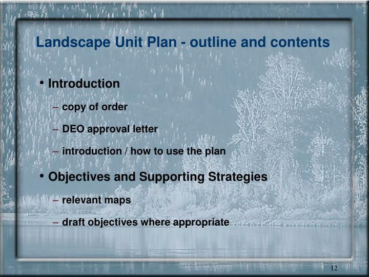 Landscape Unit Plan - outline and contents
