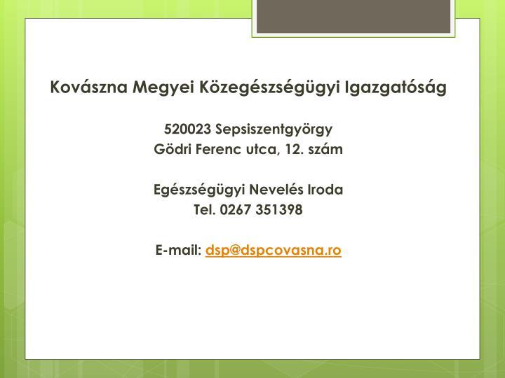 Kovászna Megyei Közegészségügyi Igazgatóság