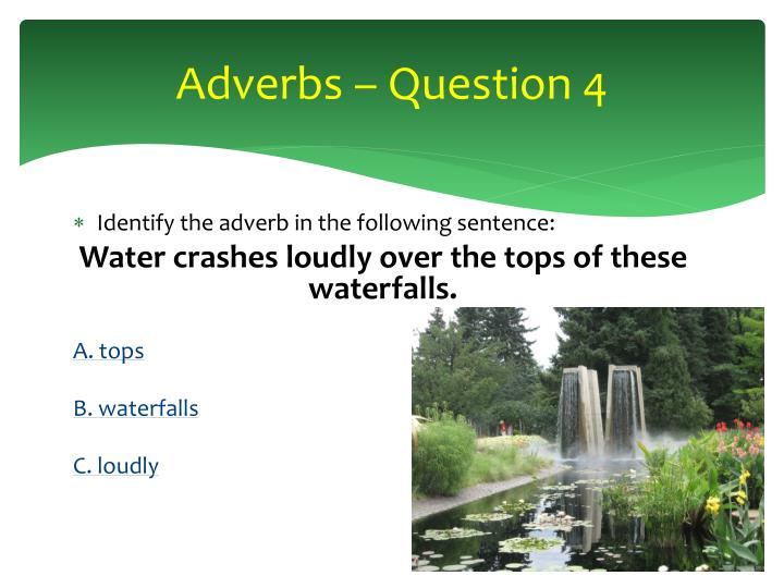 Adverbs – Question 4