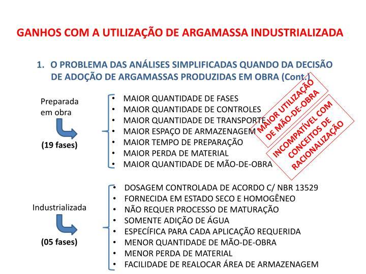 GANHOS COM A UTILIZAÇÃO DE ARGAMASSA INDUSTRIALIZADA