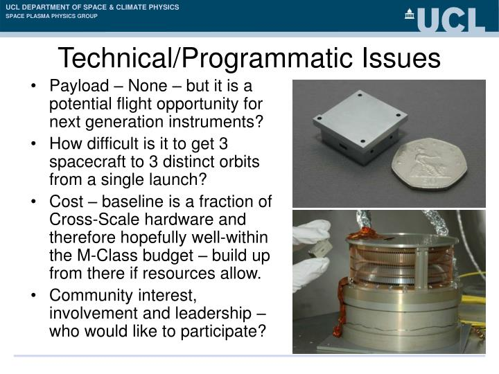 Technical/Programmatic Issues