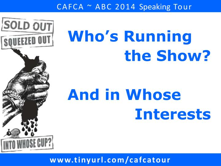 Cafca abc 2014 speaking tour