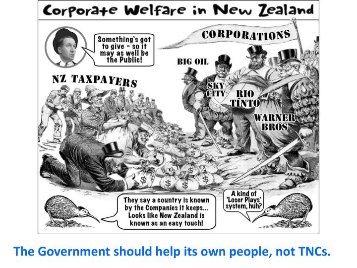 The Government should help its own people, not TNCs.
