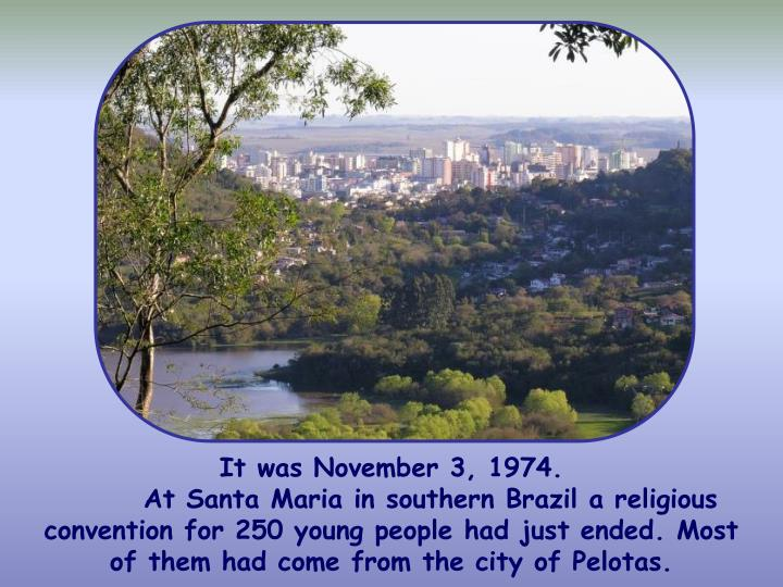 It was November 3, 1974.