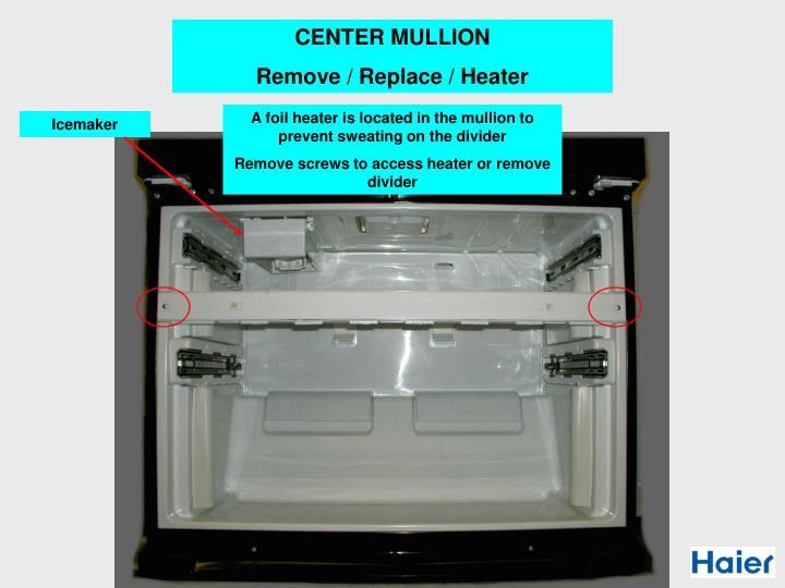 CENTER MULLION