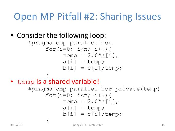 Open MP Pitfall #2: Sharing Issues