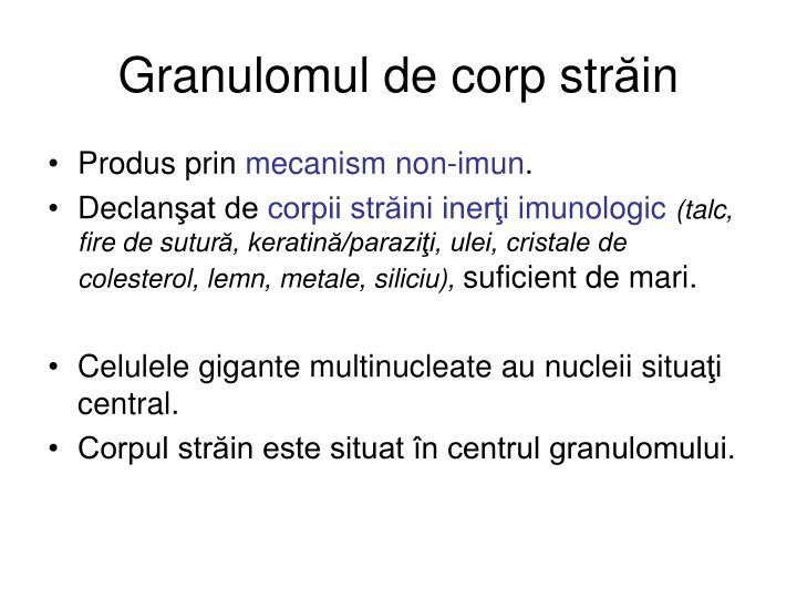 Granulomul de corp str