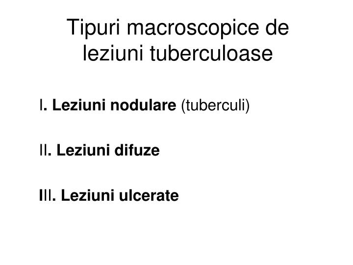 Tipuri macroscopice de