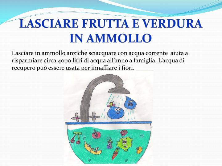 LASCIARE FRUTTA E VERDURA IN AMMOLLO