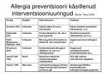 allergia preventsiooni k sitlenud interventsiooniuuringud boyle tang 2006