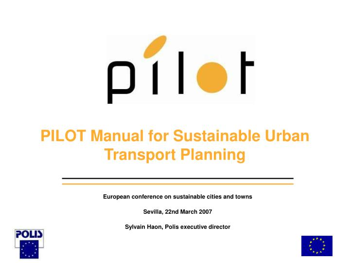 Pilot manual for sustainable urban transport planning