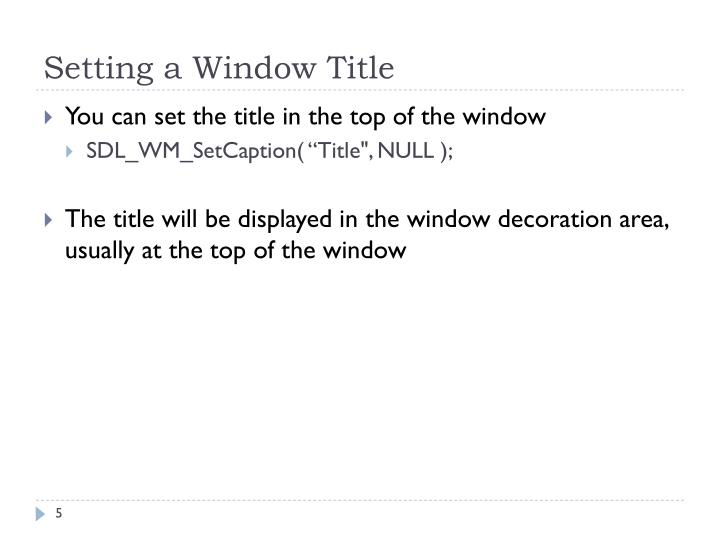 Setting a Window Title
