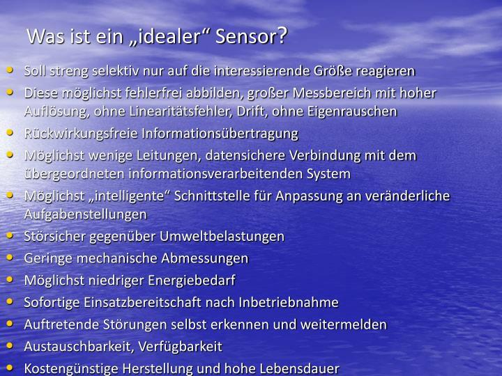"""Was ist ein """"idealer"""" Sensor"""