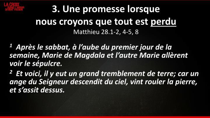 3. Une promesse lorsque