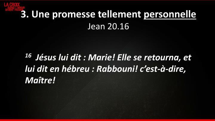 3. Une promesse tellement