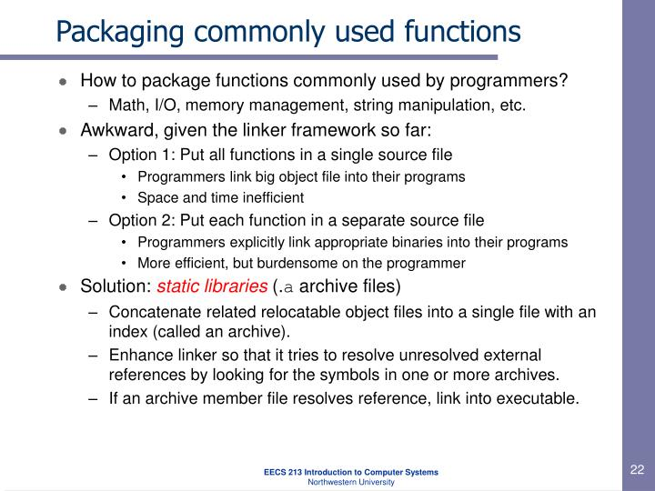 Packaging commonly used functions