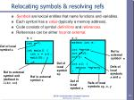 relocating symbols resolving refs