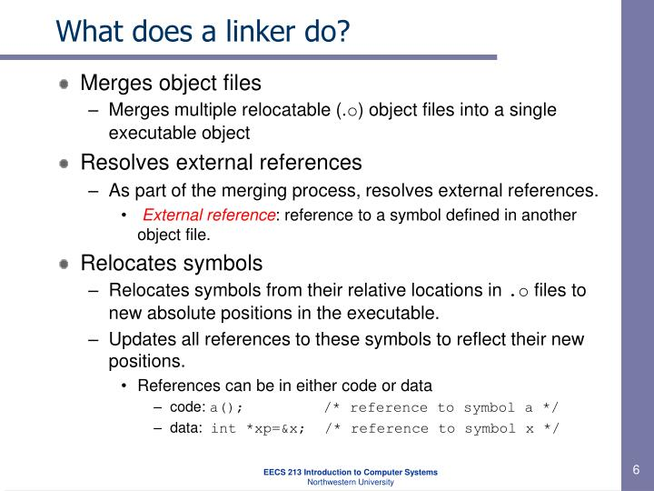 What does a linker do?