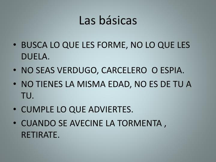 Las básicas