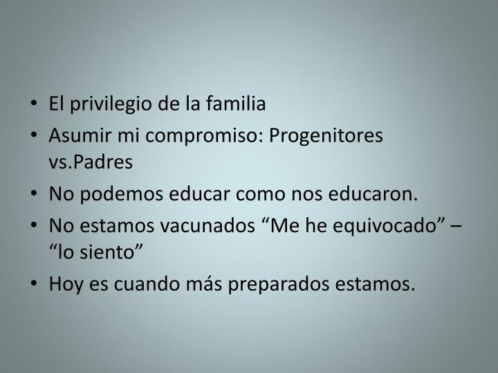 El privilegio de la familia
