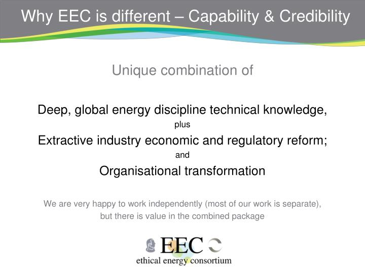 Why EEC is different – Capability & Credibility