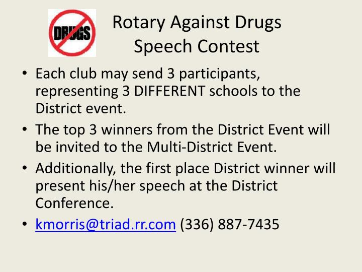 rotary speech Speech contest was conceived as a means for rotarians to support students to  make healthy choices in the ethical issues that they face in everyday life as.
