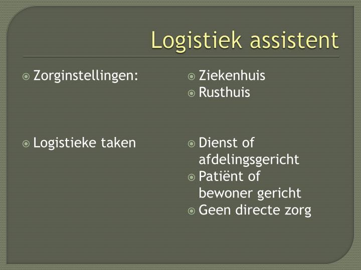 Logistiek assistent