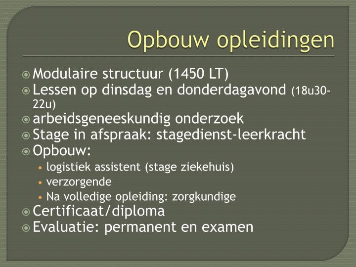 Opbouw opleidingen