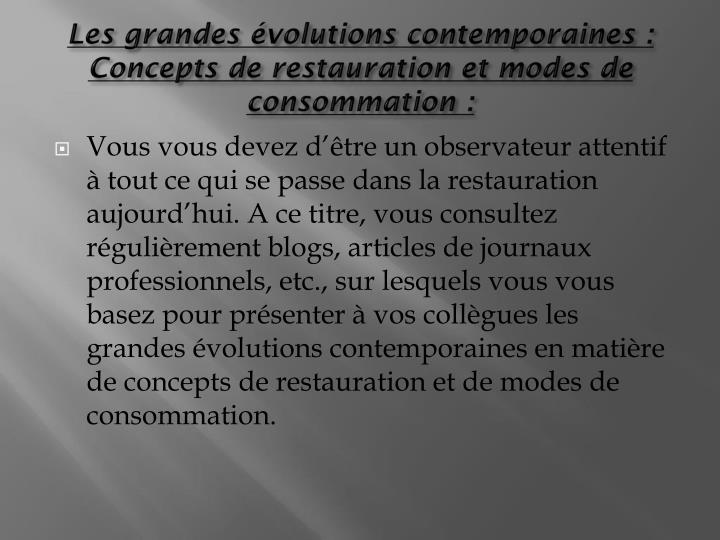 Les grandes volutions contemporaines: Concepts de restauration et modes de consommation: