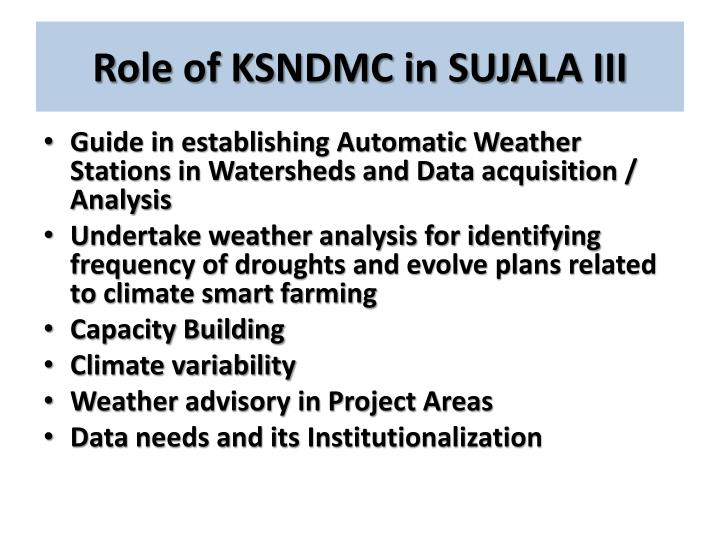 Role of ksndmc in sujala iii