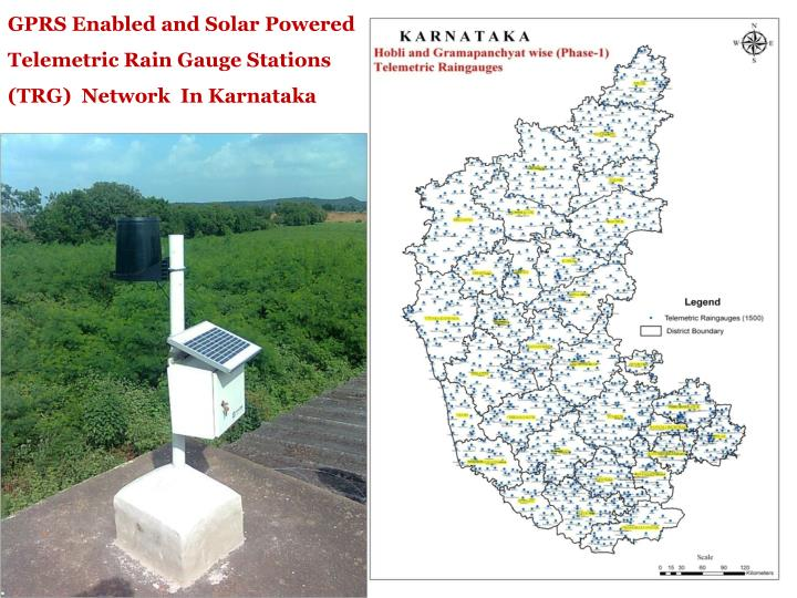 GPRS Enabled and Solar Powered Telemetric Rain Gauge Stations (TRG)  Network  In Karnataka